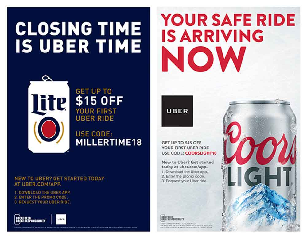 up to $15 off first uber ride with code: MILLERTIME18 and COORSLIGTH18