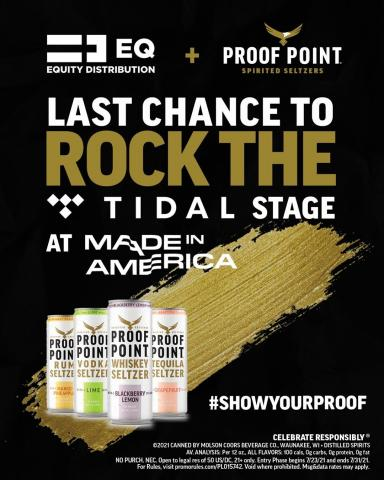 LAST CALL: Don't miss out on your chance to perform at Made in America! To enter, follow us and post a video of you performing an original song using #ProofPointSeltzers #EQ #ShowYourProof and #Contest and tag @ProofPointSeltzers for a chance to win.