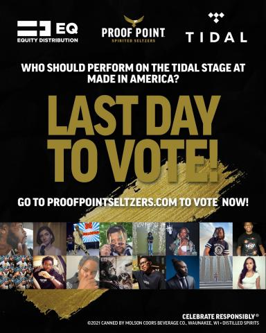 LAST CALL! Check the link in our bio to vote for who you think should rock the Tidal Stage at Made in America. Voting closes at midnight tonight. #ShowYourProof